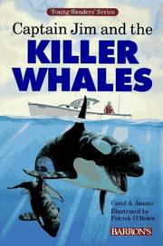 Cover of: Captain Jim and the killer whales | Carol A. Amato