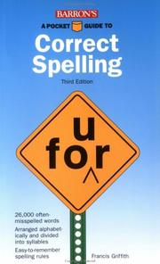 Cover of: A pocket guide to correct spelling | Francis J. Griffith