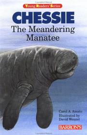 Cover of: Chessie, the meandering manatee | Carol A. Amato