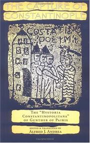 Cover of: The Capture of Constantinople | Alfred J. Andrea