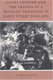 Cover of: Court Culture and the Origins of a Royalist Tradition in Early Stuart England