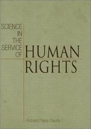 Cover of: Science in the Service of Human Rights (Pennsylvania Studies in Human Rights) | Richard Pierre Claude