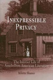Inexpressible privacy by Milette Shamir