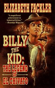 Cover of: Billy the Kid: the legend of El Chivato