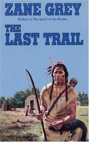 The Last Trail (Ohio Frontier) by Zane Grey