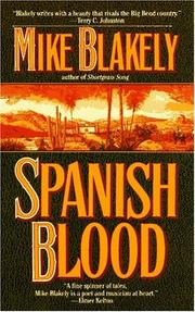 Cover of: Spanish Blood | Mike Blakely