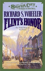 Cover of: Flint's Honor (Wheeler, Richard S. Sam Flint, Bk. 3.)