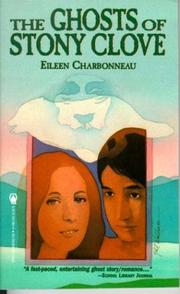 Cover of: The Ghosts of Stony Clove (Woods Family Saga) | Eileen Charbonneau
