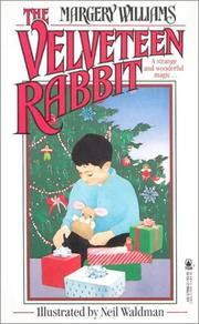 Cover of: The Velveteen Rabbit or How Toys Become Real | Margery Williams