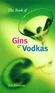 Cover of: The book of gins and vodkas