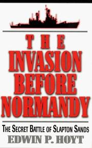 The Invasion Before Normandy by Edwin Palmer Hoyt