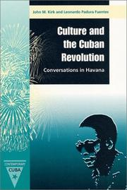 Cover of: Culture and the Cuban Revolution