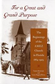 Cover of: For A Great And Grand Purpose | Canter Brown, Larry Eugene Rivers