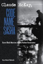 Cover of: Claude McKay, Code Name Sasha | Gary Edward Holcomb