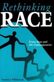 Rethinking race by Vernon J. Williams