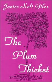Cover of: The plum thicket | Janice Holt Giles