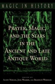 Cover of: Prayer, magic, and the stars in the ancient and late antique world