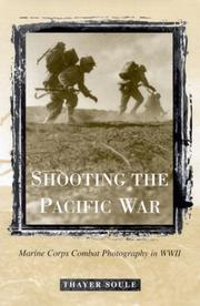 Cover of: Shooting the Pacific War | Thayer Soule