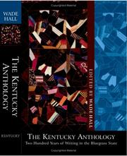 Cover of: The Kentucky Anthology | Wade H. Hall