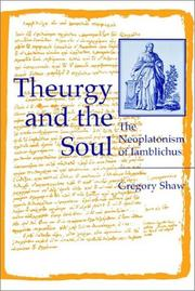 Cover of: Theurgy and the Soul | Gregory Shaw