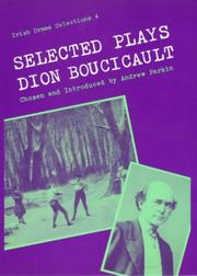 Cover of: Selected plays of Dion Boucicault