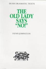 Cover of: The old lady says, No! | Johnston, Denis
