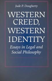Cover of: Western Creed, Western Identity: Essays in Legal and Social Philosophy
