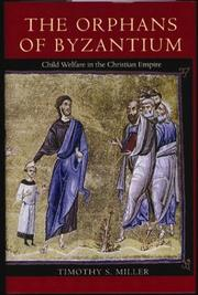 Cover of: The Orphans of Byzantium | Timothy S. Miller