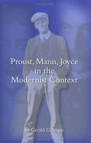 Cover of: Proust, Mann, Joyce in the modernist context