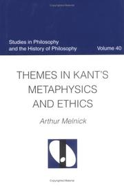Cover of: Themes in Kant's Metaphysics and Ethics (Studies in Philosophy and the History of Philosophy)