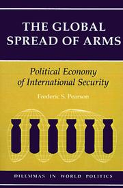 Cover of: The global spread of arms | Frederic S. Pearson