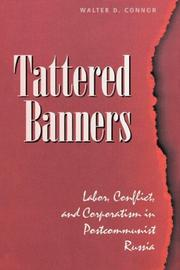 Cover of: Tattered banners | Walter D. Connor