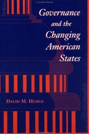 Cover of: Governance and the changing American states | David Hedge