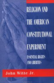 Cover of: Religion and the American constitutional experiment: essential rights and liberties