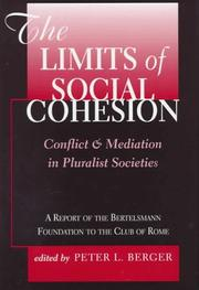Cover of: The Limits of Social Cohesion: Conflict and Mediation in Pluralist Societies  | Germany) Bertelsmann Stiftung (Gutersloh