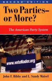 Cover of: Two Parties--Or More? The American Party System | John F. Bibby