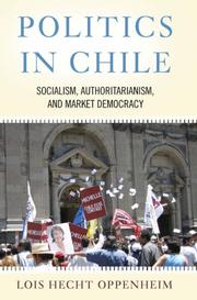 Cover of: Politics in Chile | Lois Hecht Oppenheim