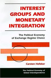 Cover of: Interest Groups and Monetary Integration | Carsten Hefeker