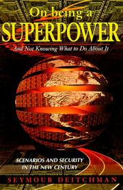 Cover of: On Being a Superpower | Seymour J. Deitchman