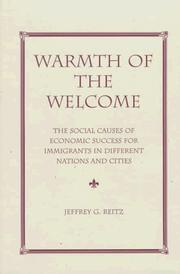Cover of: Warmth of the welcome | Jeffrey G. Reitz