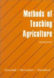 Cover of: Methods of teaching agriculture | L. H. Newcomb