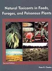 Cover of: Natural Toxicants in Feeds, Forages, and Posionous Plants