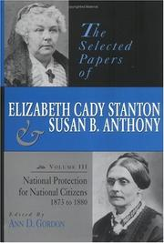 Cover of: The selected papers of Elizabeth Cady Stanton and Susan B. Anthony