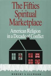 Cover of: The fifties spiritual marketplace: American religion in a decade of conflict