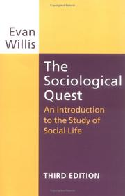 The Sociological Quest: An Introduction to the Study of Social Life, Third Edition