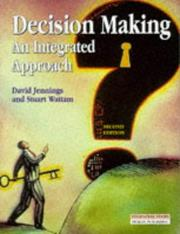 Cover of: Decision making: an integrated approach