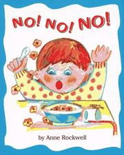 Cover of: No! No! No! | Anne F. Rockwell