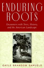 Cover of: Enduring Roots | Gayle Brandow Samuels