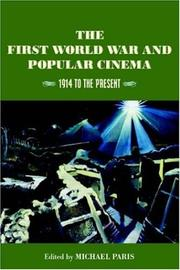 Cover of: The First World War and Popular Cinema