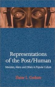 Cover of: Representations of the Post/Human: monsters, aliens and others in popular culture